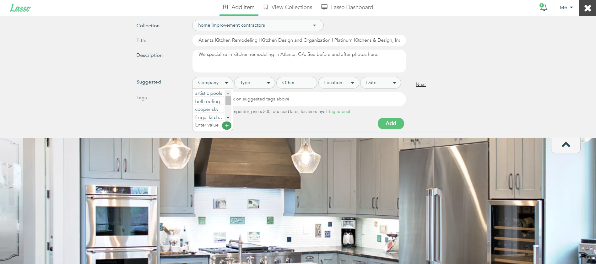 Easily organize save items by using suggested tags or those previously entered